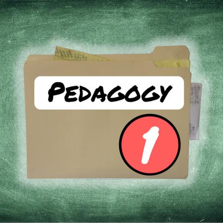Thing 1: Pedagogy