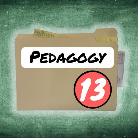 Thing 13: Pedagogy
