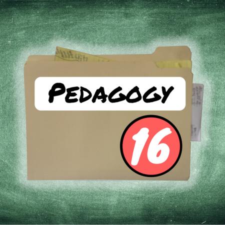 Thing 16: Pedagogy
